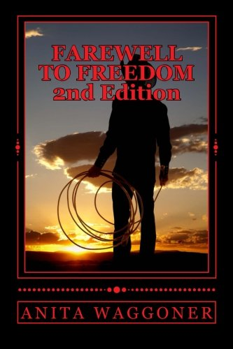 9781482304336: Farewell to Freedom: What Happens In Vegas Should Stay in Vegas