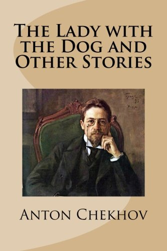 9781482305517: The Lady with the Dog and Other Stories