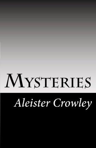 Mysteries: Crowley, Aleister