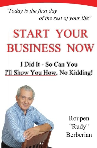 9781482307375: Start Your Business Now!