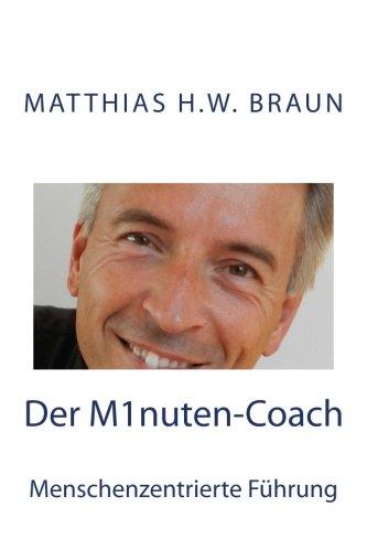 9781482308266: Der Minuten Coach: Menschenzentrierte Führung