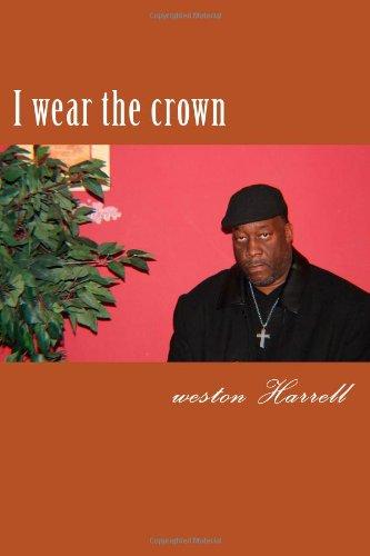 9781482309249: I wear the crown