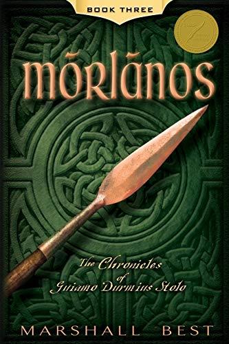 9781482310542: Morlanos (The Chronicles of Guiamo Durmius Stolo)
