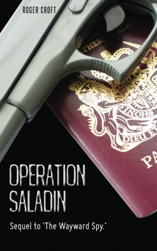 9781482311693: Operation Saladin: Sequel to 'The Wayward Spy.'