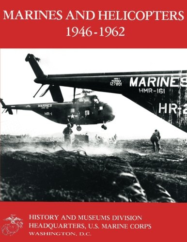 9781482313567: Marines and Helicopters 1946-1962