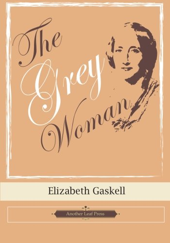 9781482313970: The Grey Woman (Another Leaf Press)