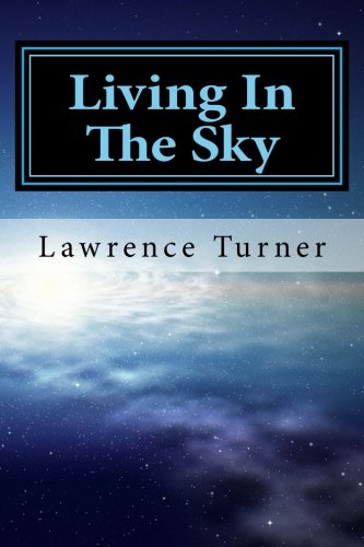 Living In The Sky: Turner, Lawrence