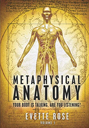 9781482315820: Metaphysical Anatomy: Your body is talking, are you listening?: 1