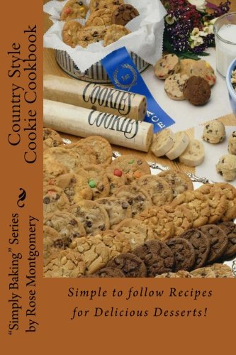 9781482315929: Country Style Cookie Cookbook: A collection of