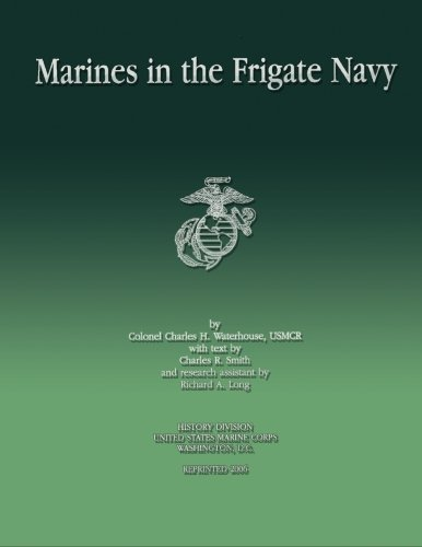 9781482316599: Marines in the Frigate Navy