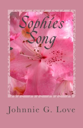 Sophies Song: Johnnie Love