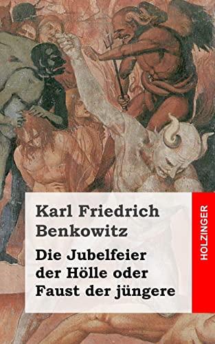 9781482317176: Die Jubelfeier der Hölle oder Faust der jüngere (German Edition)