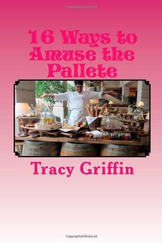 9781482317428: 16 Ways to Amuse the Pallete: Gourmet Appetizers/ Amuse Bouche