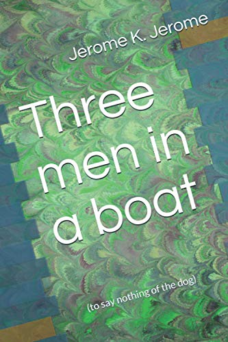 9781482317961: Three men on a boat: (to say nothing of the dog)