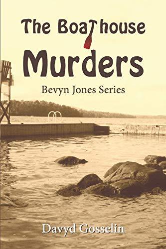 9781482318449: The Boathouse Murders (Bevyn Jones)
