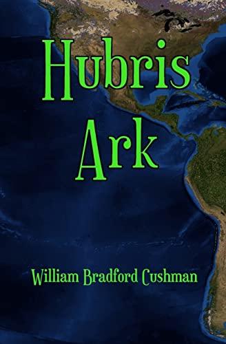 9781482319347: Hubris Ark