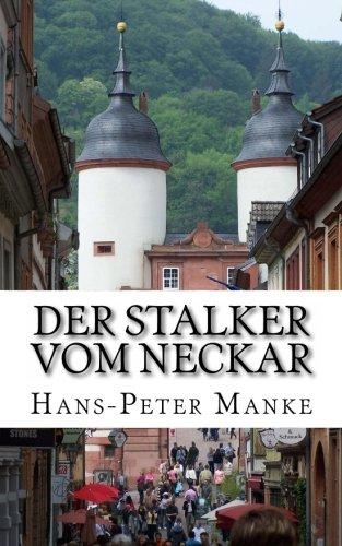 9781482319781: Der Stalker vom Neckar