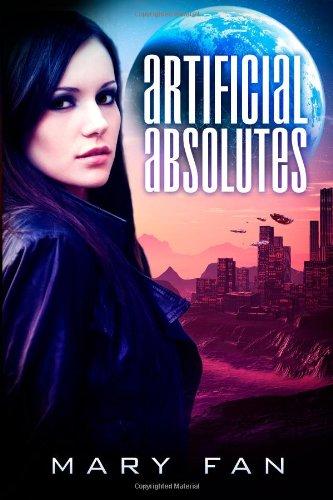 9781482320343: Artificial Absolutes (Jane Colt)