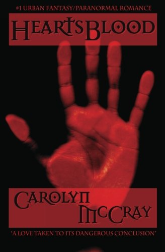 HeartsBlood: A Paranormal Romance/Urban Fantasy Thriller: McCray, Carolyn