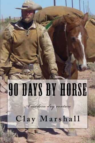 9781482322453: 90 Days by Horse