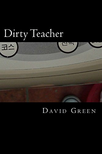 9781482322712: Dirty Teacher