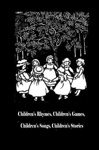 9781482323092: Children's Rhymes, Children's Games, Children's Songs, Children's Stories
