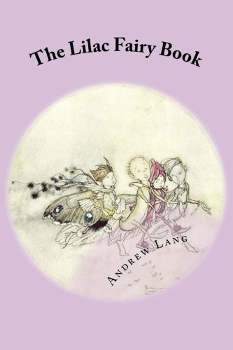 9781482323429: The Lilac Fairy Book