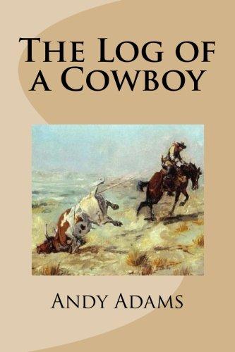 9781482324273: The Log of a Cowboy