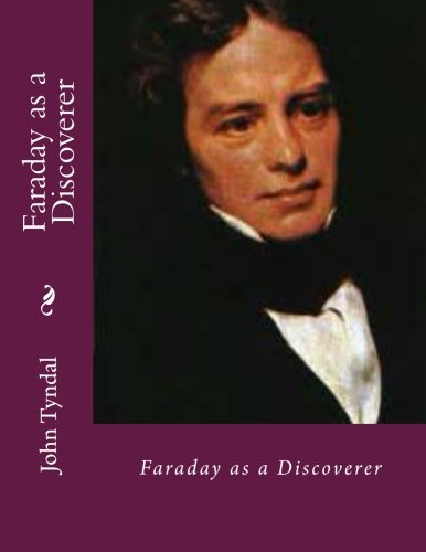 9781482325263: Faraday As a Discoverer