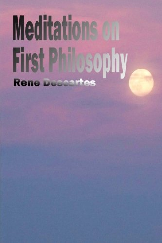 Meditations on First Philosophy (9781482326383) by Rene Descartes