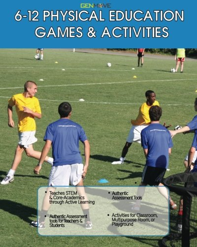 9781482326888: 6-12 Physical Games & Activities