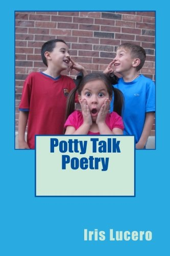 9781482327519: Potty Talk Poetry