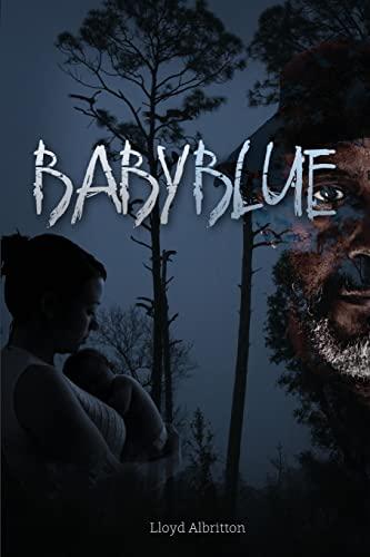 Baby Blue: Albritton, Mr Lloyd C