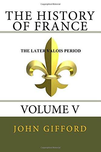 9781482331790: The History of France - Volume V (Volume 5)