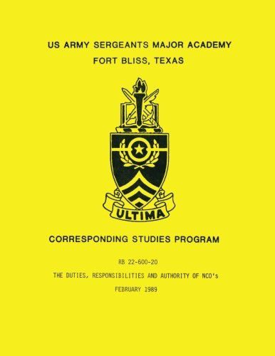9781482331929: The Duties, Responsibilities and Authority of NCO's (RB 22-600-20)