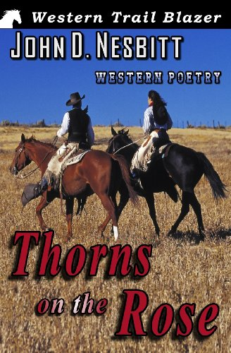 9781482332186: Thorns on the Rose: Western Poetry