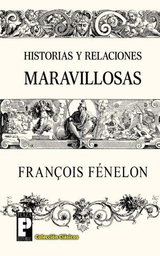 9781482332537: Historias y relaciones maravillosas