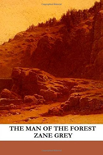 9781482333657: The Man of the Forest