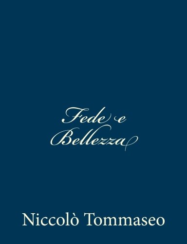 9781482334449: Fede e Bellezza (Italian Edition)