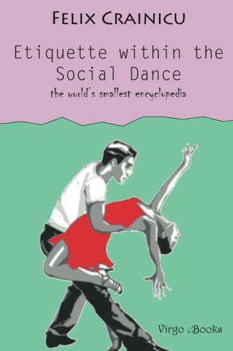 9781482334531: Etiquette within the Social Dance