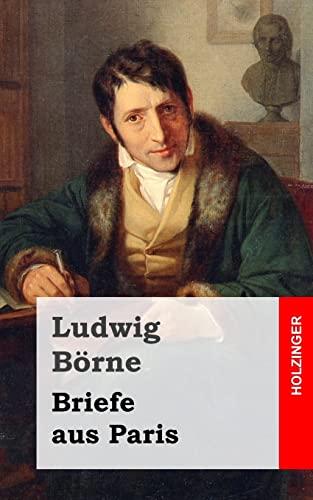 9781482335002: Briefe aus Paris (German Edition)