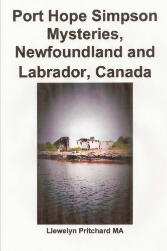 Port Hope Simpson Mysteries, Newfoundland and Labrador,: Pritchard MA, Llewelyn