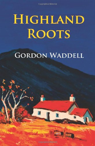 9781482335569: Highland Roots