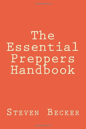 9781482337594: The Essential Preppers Handbook