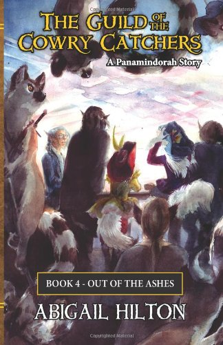 9781482338508: The Guild of the Cowry Catchers, Book 4: Out of the Ashes