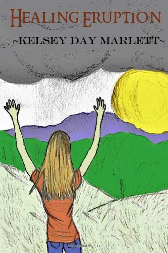9781482340563: Healing Eruption: A Novel