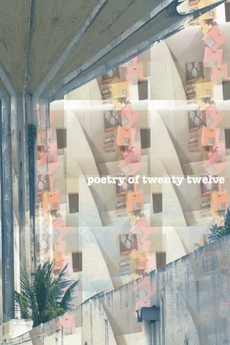 9781482341157: poetry of twenty twelve