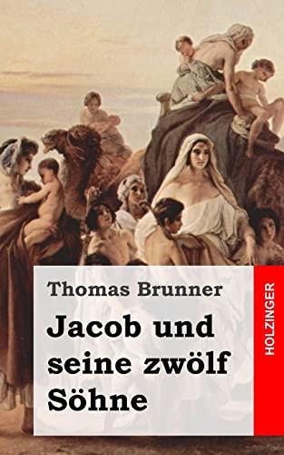 9781482342840: Jacob und seine zwölf Söhne