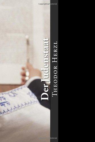 9781482343007: Der Judenstaat: Versuch einer modernen Lösung der Judenfrage (German Edition)