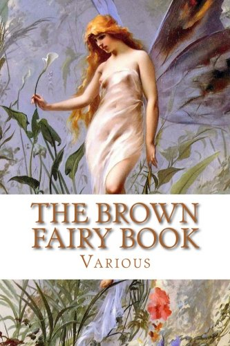 9781482344059: The Brown Fairy Book